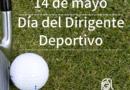 14 de mayo: Día del dirigente deportivo, una fecha para celebrar.